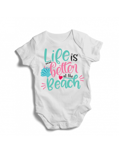 Life is Better at the beach, funny baby bodysuit