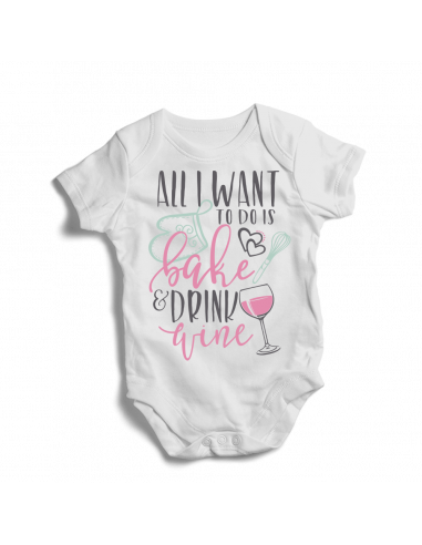 All I want to do is bake & drink wine, baby bodysuit