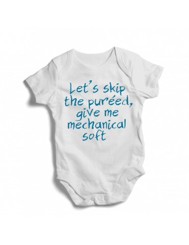 Let's skip the pureed, give me mechanical soft, baby bodysuit