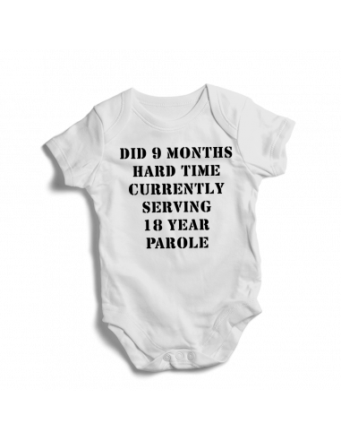 Did 9 months hard time currently serving 18 year parole, baby bodysuit