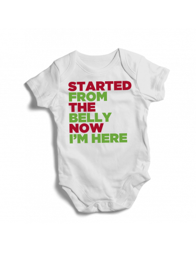 Started from the belly now I'm here, baby bodysuit