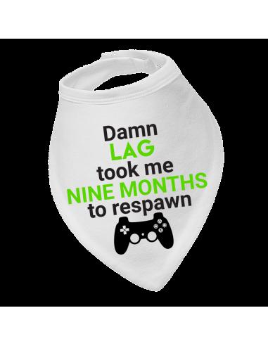 Baby bandana bib Damn Lag took me nine months Xbox