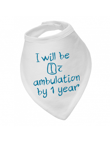 Baby bandana bib I will be ambulation by 1 year