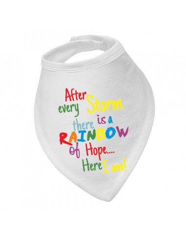 Baby bandana bib After Every Storm There Is A RAINBOW Of Hope…
