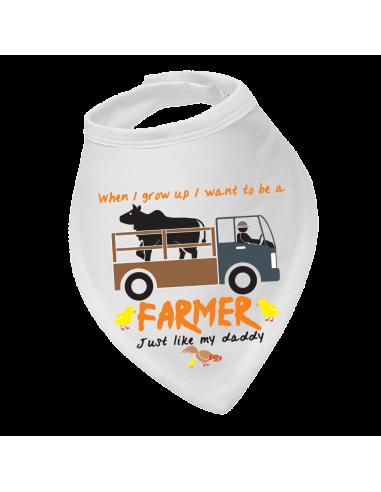 Baby bandana bib When I Grow Up I Want To Be A Farmer, Like My Daddy