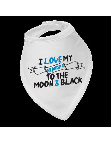 Baby bandana bibs I Love My Grandpa To The Moon & Black