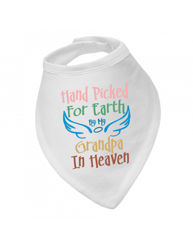 Baby bandana bib, Hand Picked For Earth By My Grandpa In Heaven