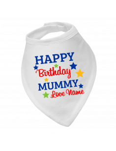 Baby bandana bib, Happy Birthday Mummy, Love Name