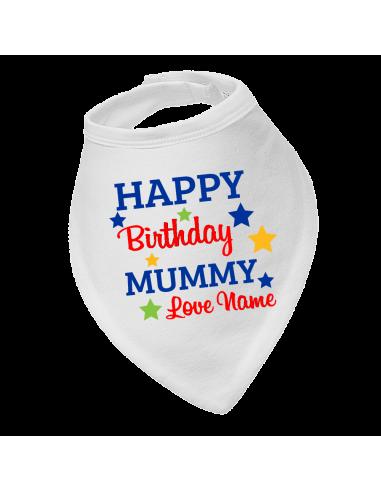 Baby bandana bib, Happy Birthday Mummy, Love Name