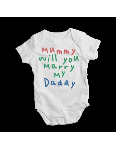 Mummy will you marry my daddy, baby bodysuit
