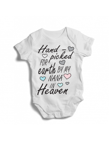Hand picked for earth by my Nana in Heaven, baby bodysuit