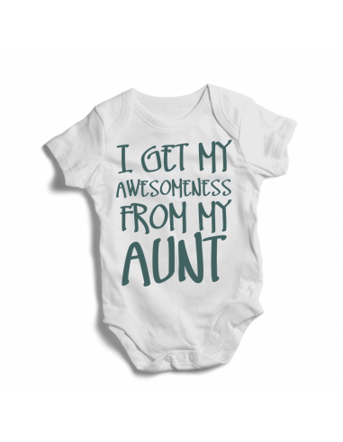 I get awesomeness from my aunt, baby bodysuit