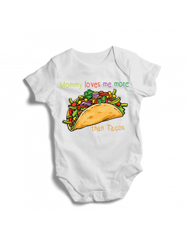 Mommy's loves my more than tacos, baby bodysuit