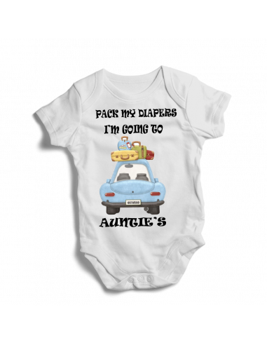 Pack my diapers, I'm going to auntie's, funny baby bodysuit