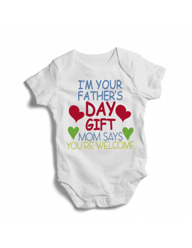 I'm your father's day gift mom says welcome, baby bodysuit
