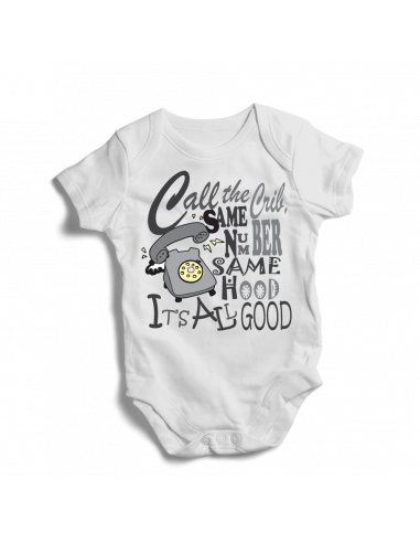 Call the Crib, same number same hood…all good, baby bodysuit
